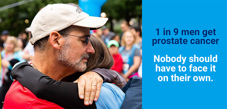 Nobody should have to face prostate cancer alone.